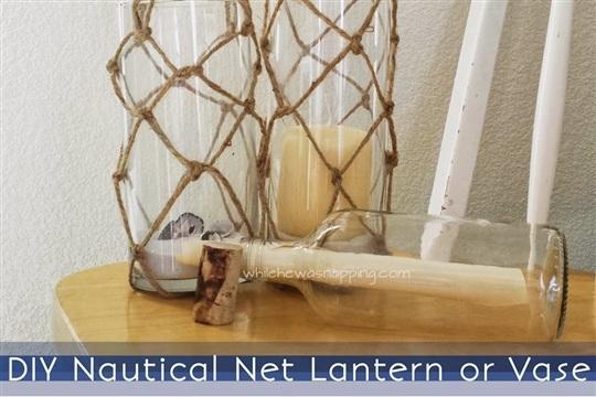 Nautical Net Lantern & Vase #craftmonthlove