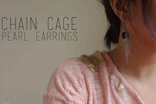Diy: chain cage pearl earrings