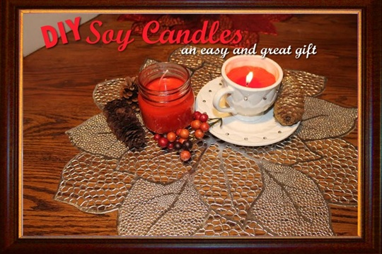 DIY Soy Candles an Easy and a Great Gift!