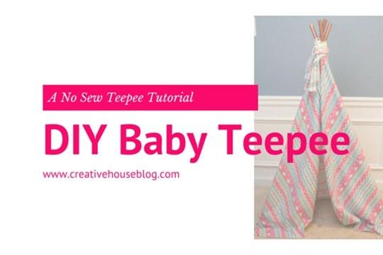 Easy No Sew Baby Teepee