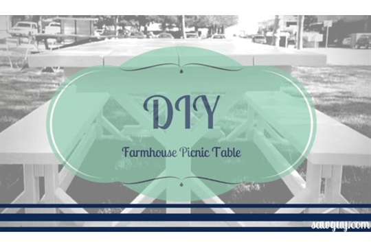 How To Build A Picnic Table - Farmhouse Style