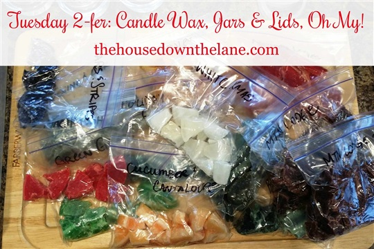 Tuesday 2 fer Candle Wax, Jars & Lids, Oh My!